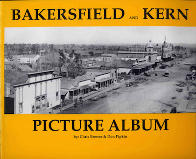 Bakersfield and Kern Picture Album