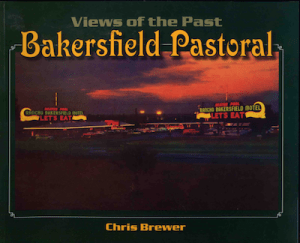 Bakersfield Pastoral, Views of the Past