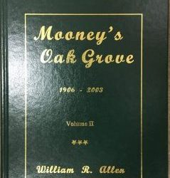 Mooney's Oak Grove Volume II