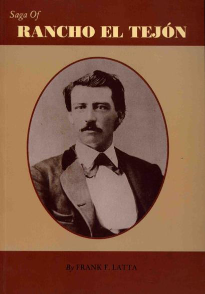 Saga of Rancho El Tejon