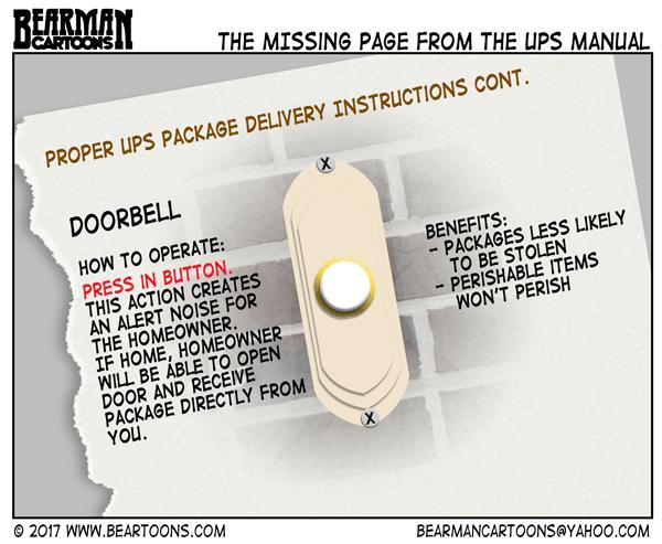 8-3-17--Bearman-Cartoons-Why-doesn't-UPS-ring-the-doorbell