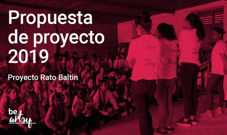Rato Baltin - Propuesta de proyecto para el 2019