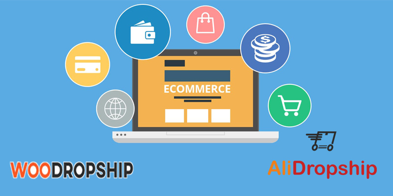 The Best Drop shipping Tools for Woocommerce Site in 2019
