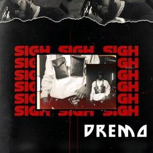 [MUSIC] Dremo – Sigh (Prod by Dremo) 4