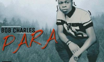 [MUSIC] Bob Charles - Para (prod by Baba Kroos) 36