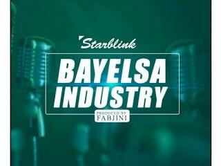 [MUSIC] Starblink - Bayelsa Industry(prod by Fabjini) 11