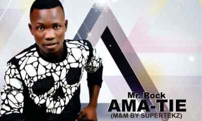 [Music] Mr Rock - Ama Tie (prod by Supertekz) 2