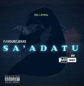 "[Music Of The Week] Favourejeks -""Sa' Adatu"" Feat Mr 007 18"