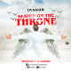 "[Music] Inador -""Seated On The Throne"" (Prod by Dj Martinx) 37"
