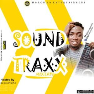 [Mixtape] DJ Sunnywax - Soundtraxx Mix Vol1 2