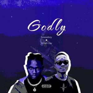 "Omah Lay x Swave Boy -""Godly"" 8"