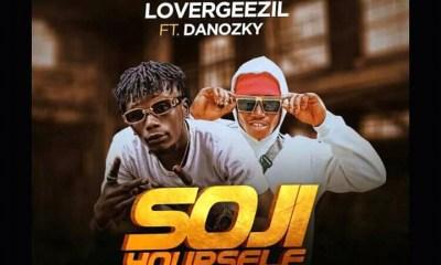 Lovageezil ft Danozki - SOJI YOURSELF 2