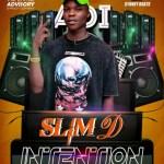 "Slim D -""Intentions"" 4"