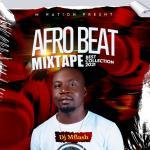 "DeeJay MFlash -""Afrobeat Mixtape"" Best Collection 2021 13"