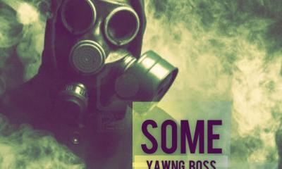 "Yawng Boss - ""Some Smoke"" (Prod. Fxlix The Dream) 5"
