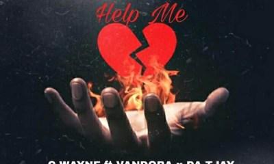 """C Wayne - """"Help Me"""" Feat. Vandora & Da Tjay (prod. Duke Beats) 14"""