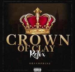"Bravoprinz -""Crown Of Clay"" Refx Feat. Vector, MI Abaga & Pheelz 10"