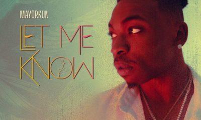 "Mayorkun – ""Let Me Know"" 4"