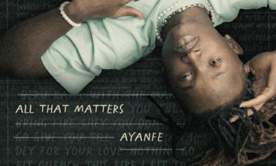 "[EP] Ayanfe – ""All That Matters"" EP ft. Tiwa Savage… 5"