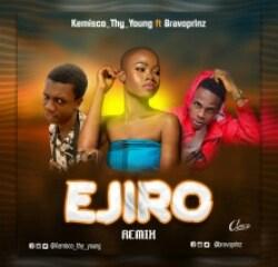 "Listen Now: Kemisco Thy Young -""Ejiro Remix"" Featuring Bravoprinz 8"