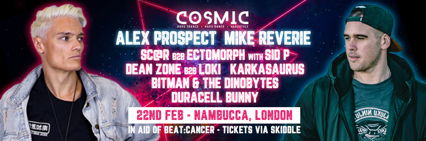 Cosmic In Aid Of Beat:Cancer - Sat 22 Feb
