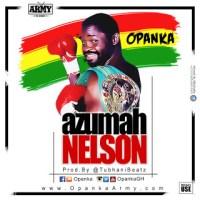 Opanka - Azumah Nelson (Prod. by Tubhani)