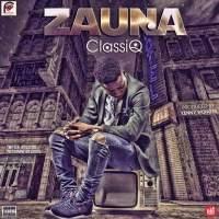 ClassiQ – Zauna (Prod. By Kenny Wonder)