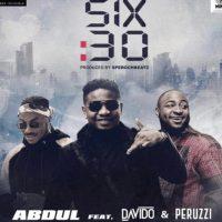 Abdul ft Davido and Peruzzi – 6:30
