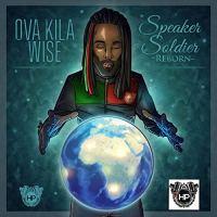 Ova Kila Wise - Speaker Soldier Reborn