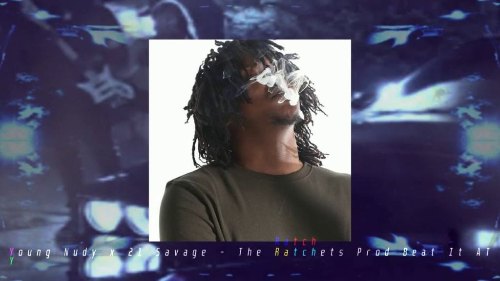 Young Nudy x 21 Savage Type Beat – The Ratchets (Prod Beat It AT Prod Beat It AT)