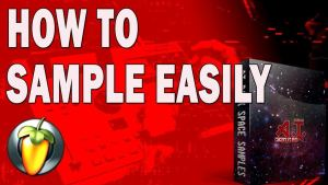 EASY WAY OF SAMPLING IN FL STUDIO