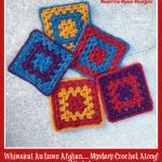 Whimsical Autumn Afghan… Mystery Crochet Along!  Week 1