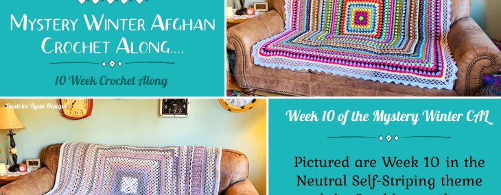 Crochet with Me!!! Mystery Afghan CAL… Week 10!