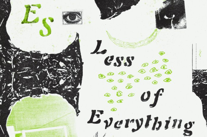 Es – Less Of Everything
