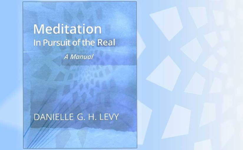 Meditation: In Pursuit of the Real – book