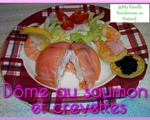 Dôme au saumon et crevettes {Recette}
