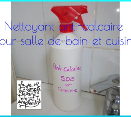Nettoyant anti-calcaire fait maison pour salle de bain et cuisine {DIY}