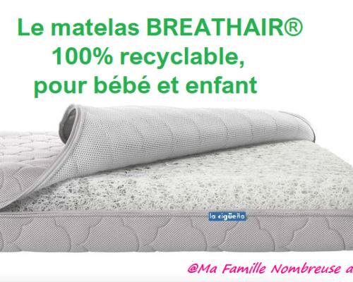 Le matelas recyclable BREATHAIR®, pour bébé et enfant