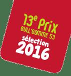prix bull'gomme 2016