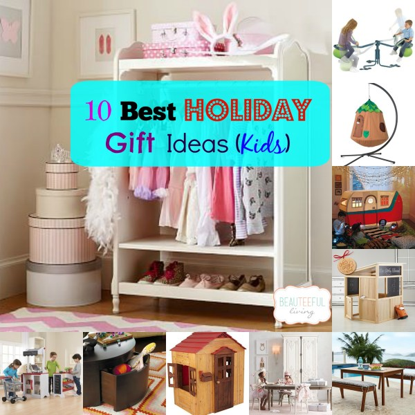 10 Best Holiday Kids Gifts collage