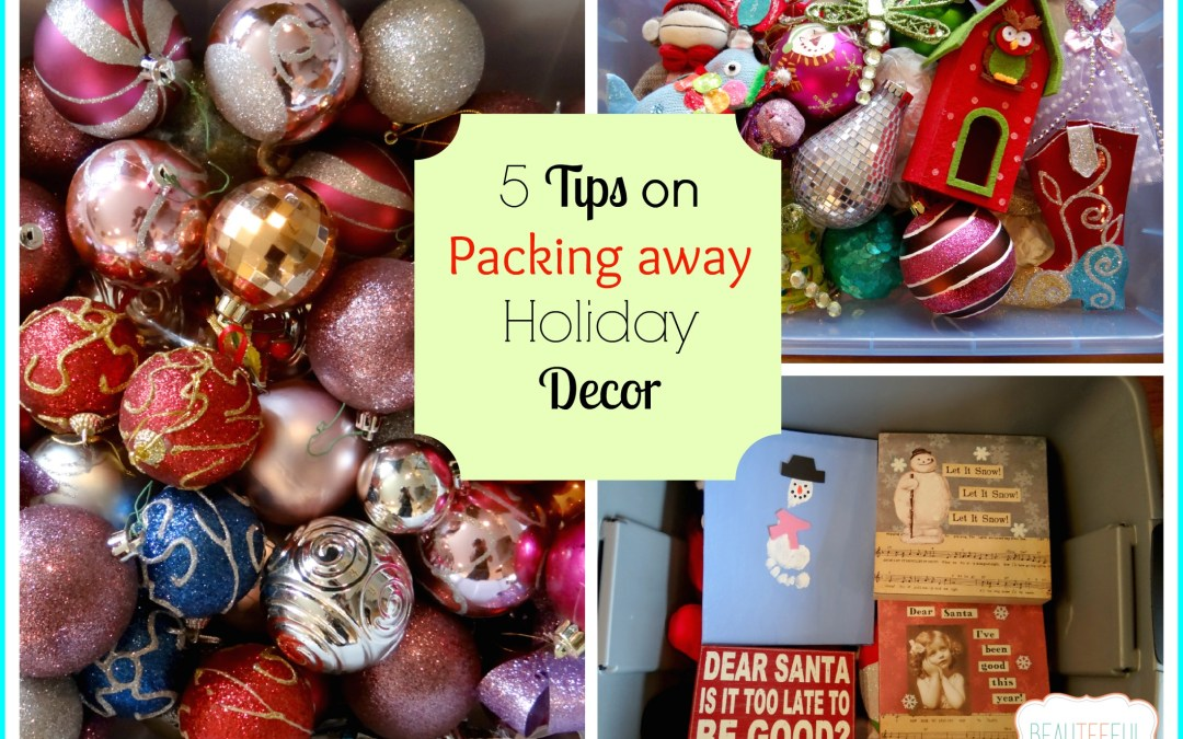 5 tips on packing away holiday decor