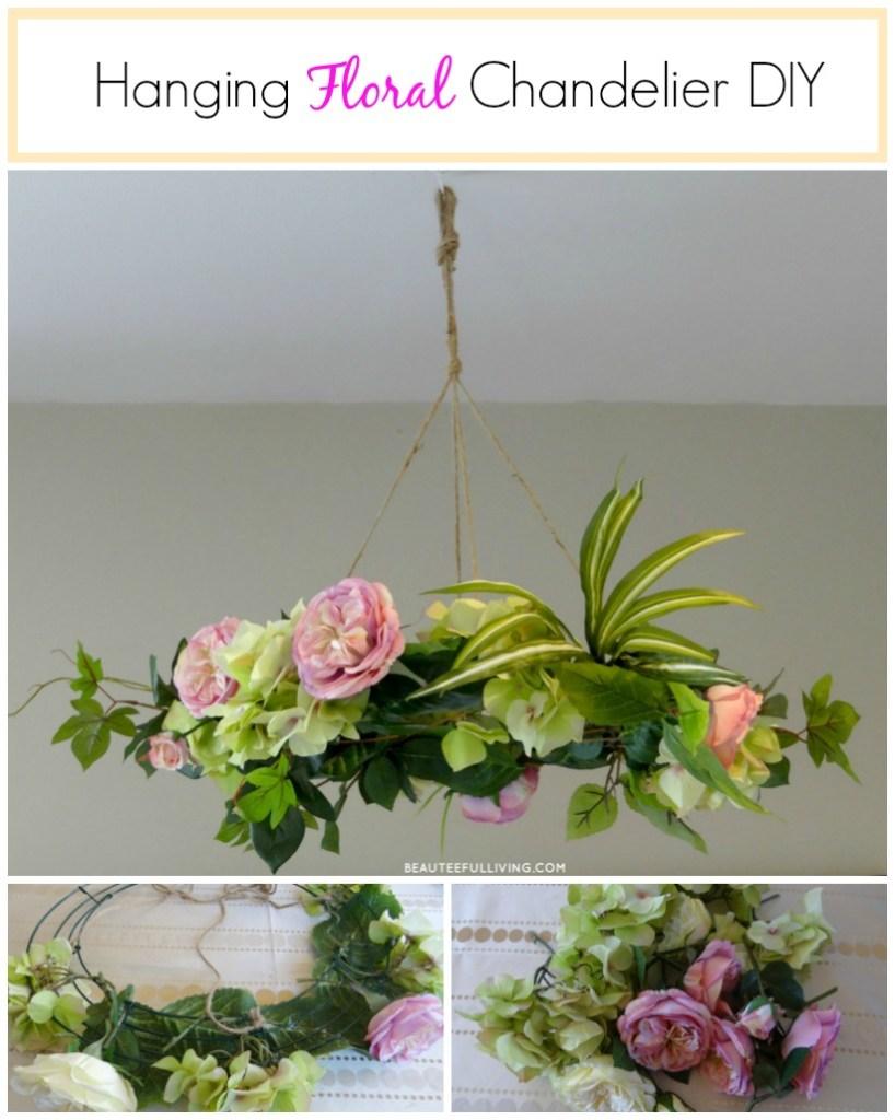 Hanging Floral Chandelier DIY - Beauteeful Living