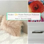 Modern Glam Master Bedroom Makeover – ORC Week 4