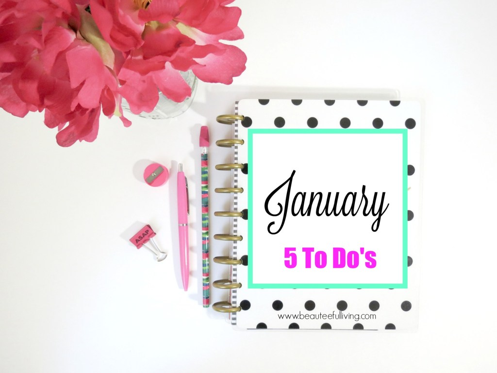 January To Do's - Beauteeful Living