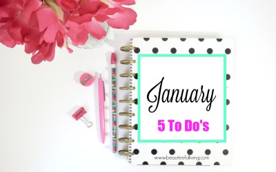 5 To Do's For A Great January Start