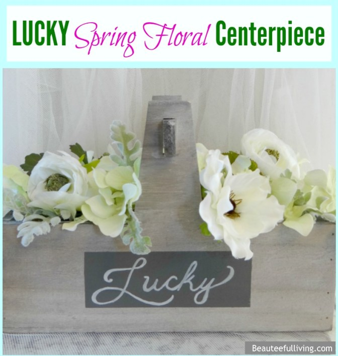 Lucky SpringFloral Centerpiece - Beauteeful Living