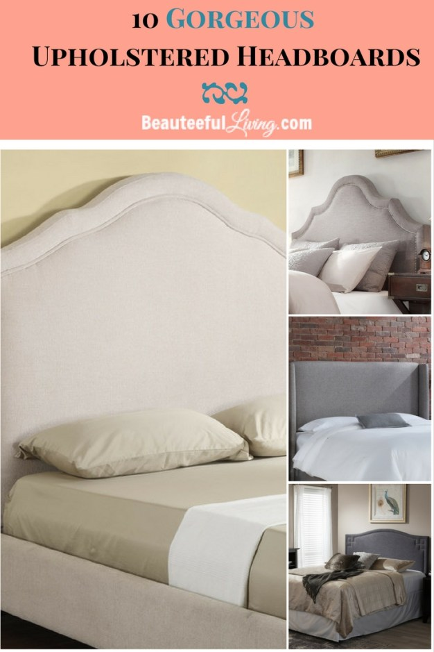 Upholstered Headboards - Beauteeful Living