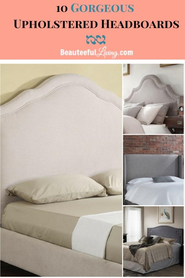 Upholstered Headboards - Beauteeful Living