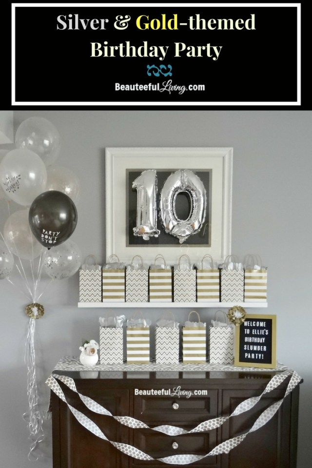 Silver and Gold themed Birthday Party - Beauteeful Living