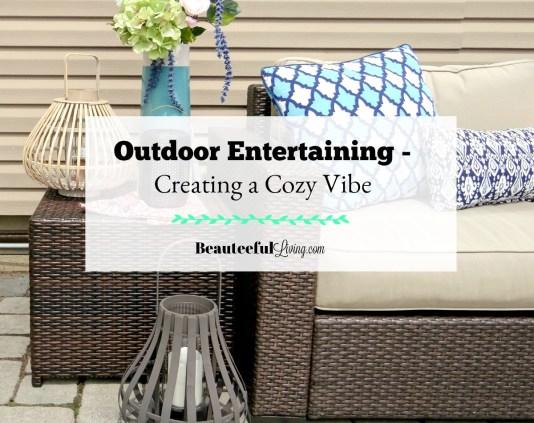 Outdoor Entertaining - Beauteeful Living